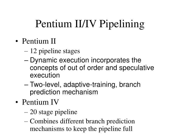 Pentium II/IV Pipelining