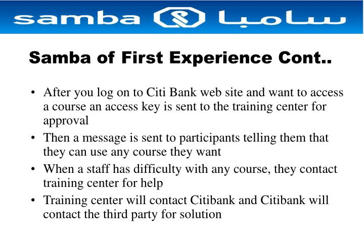 Samba of First Experience Cont..