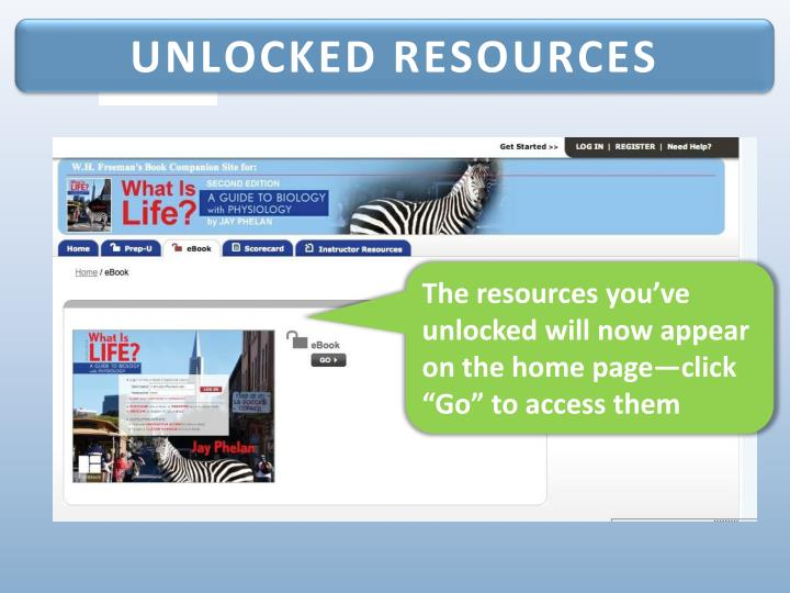UNLOCKED RESOURCES