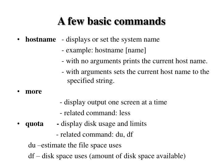 A few basic commands