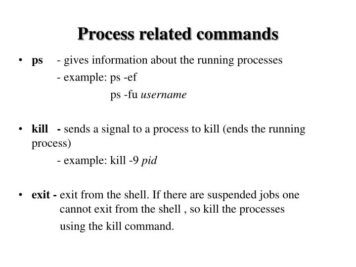 Process related commands