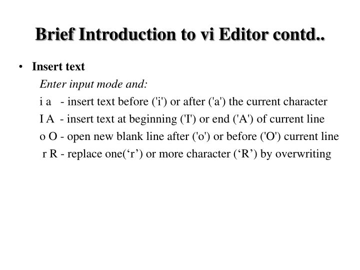 Brief Introduction to vi Editor contd..