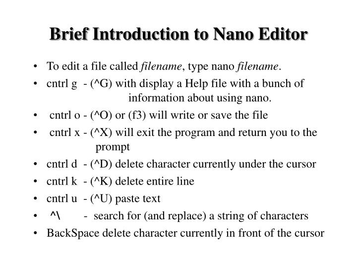Brief Introduction to Nano Editor