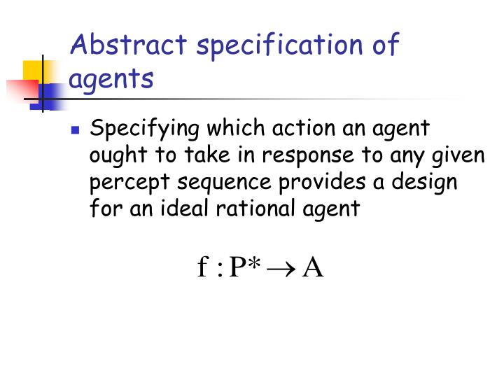 Abstract specification of agents