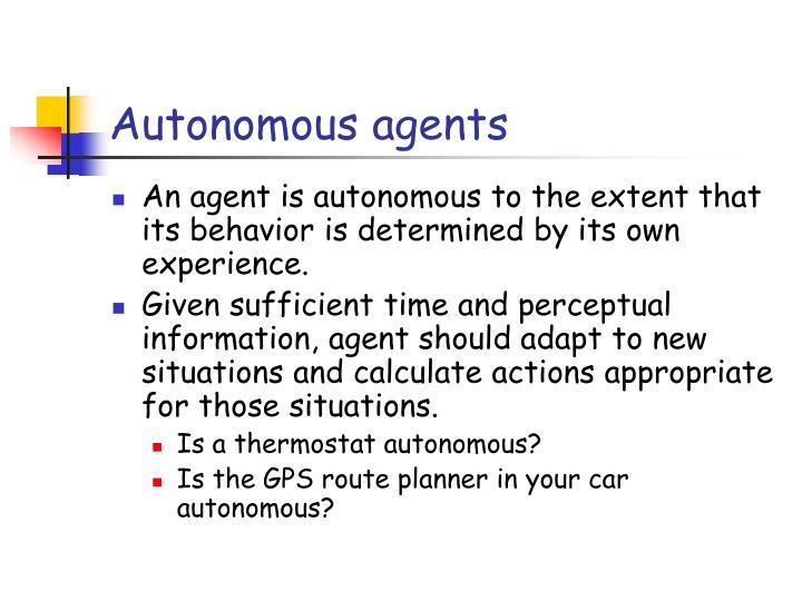 Autonomous agents