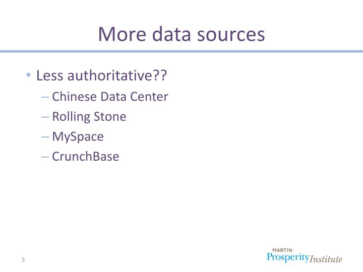 More data sources