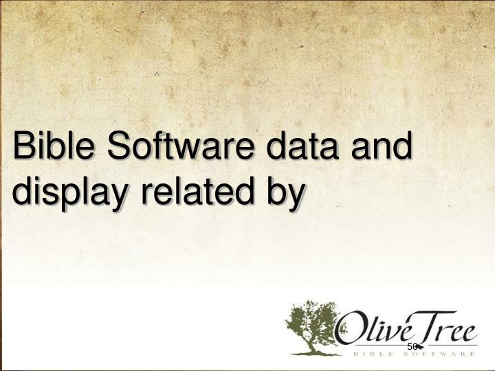 Bible Software data and display related by