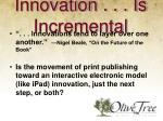 innovation is incremental