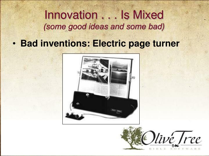 Innovation . . . Is Mixed