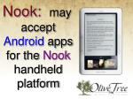 nook may accept android apps for the nook handheld platform