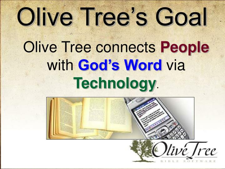 Olive Tree's Goal