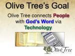 olive tree s goal