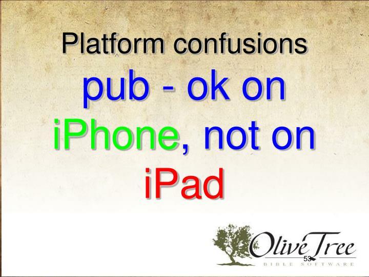 Platform confusions