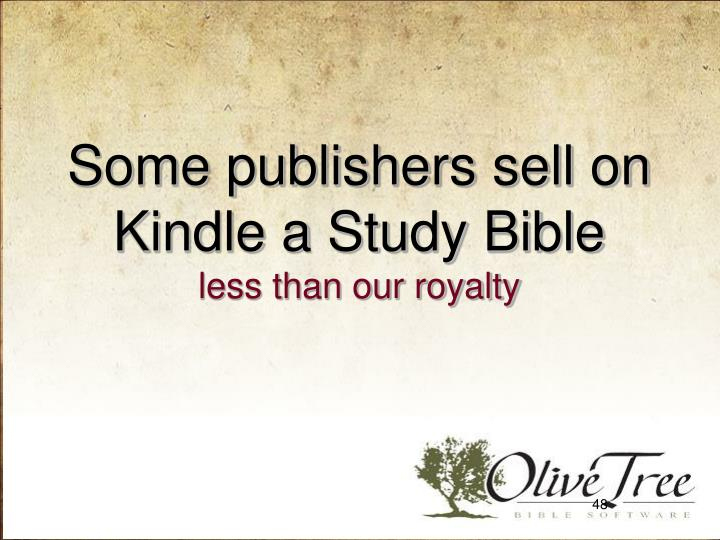 Some publishers sell on