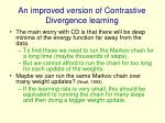 an improved version of contrastive divergence learning