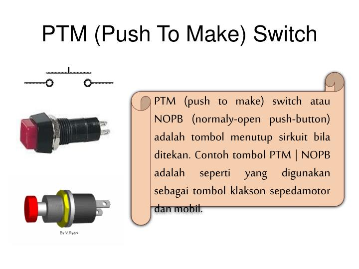 PTM (Push To Make) Switch