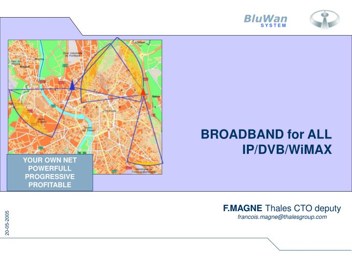 Broadband for all ip dvb wimax