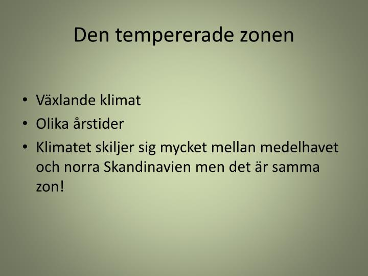 Den tempererade zonen