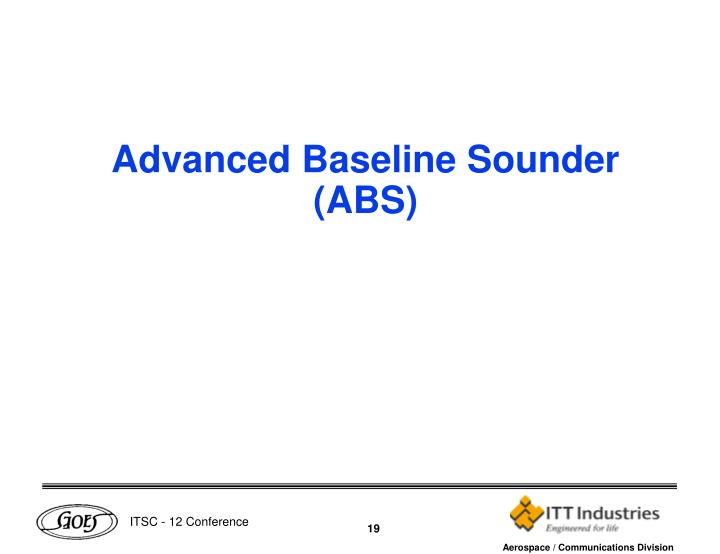 Advanced Baseline Sounder (ABS)