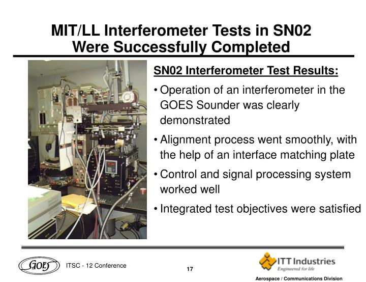 MIT/LL Interferometer Tests in SN02 Were Successfully Completed