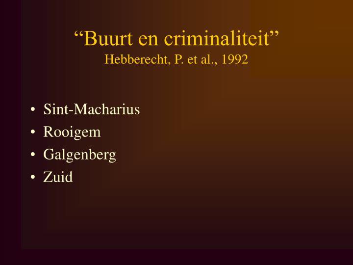 """""""Buurt en criminaliteit"""""""