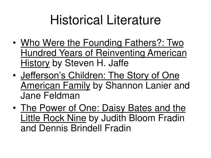 Historical Literature