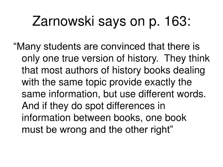 Zarnowski says on p. 163: