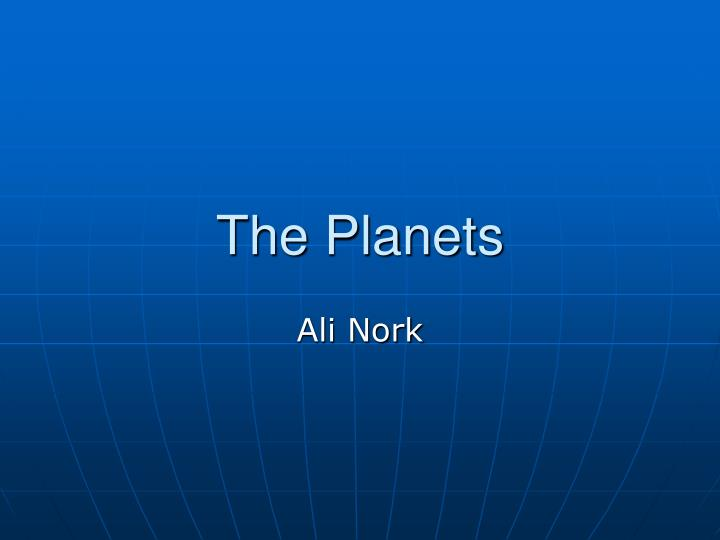 PPT - The Planets PowerPoint Presentation - ID:4454086