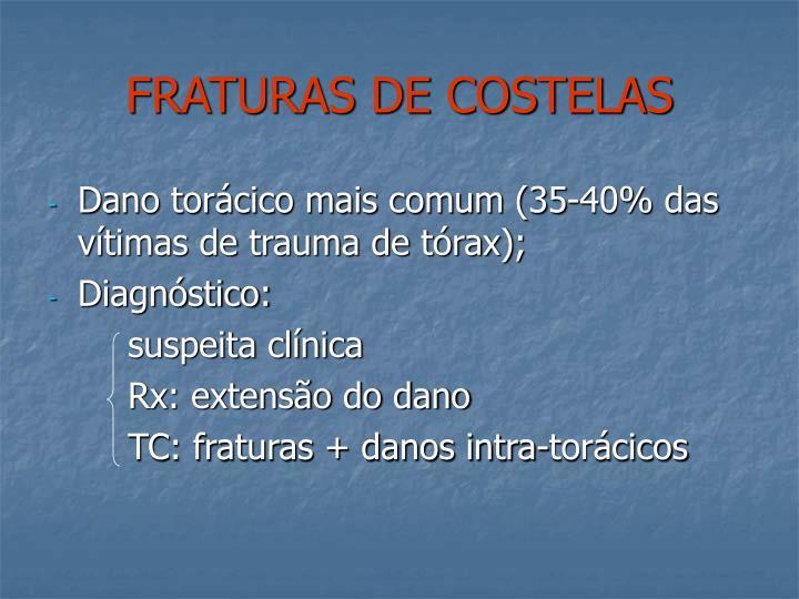 FRATURAS DE COSTELAS