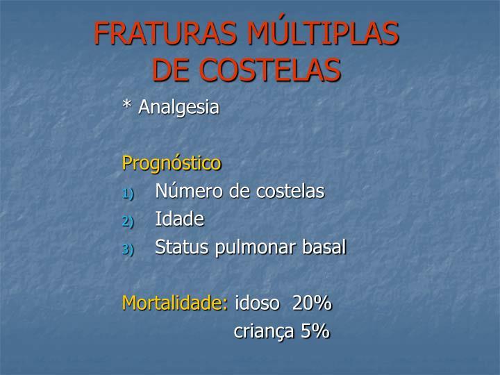 FRATURAS MÚLTIPLAS