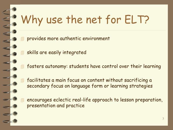 Why use the net for elt