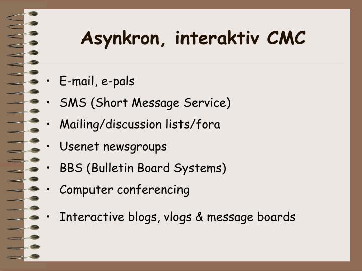 Asynkron, interaktiv CMC