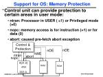 support for os memory protection