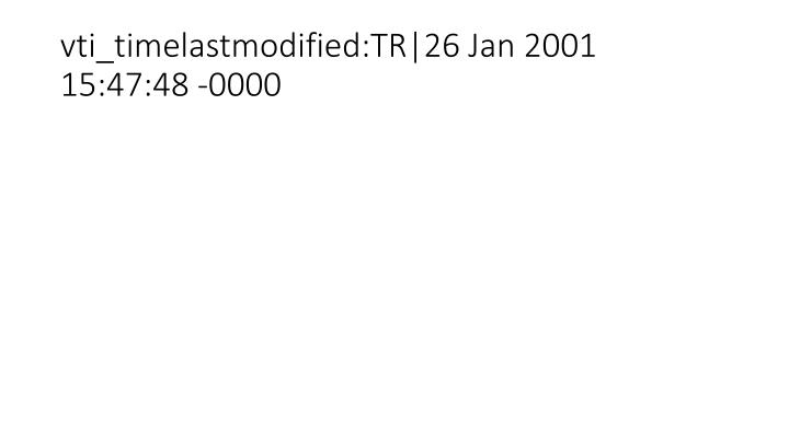 Vti timelastmodified tr 26 jan 2001 15 47 48 0000