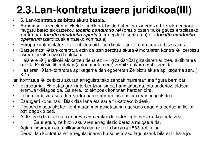 2.3.Lan-kontratu izaera juridikoa(III)