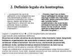 2 definizio legala eta kontzeptua