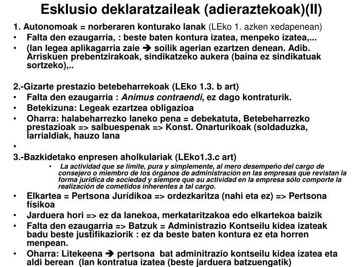 Esklusio deklaratzaileak (adieraztekoak)(II)
