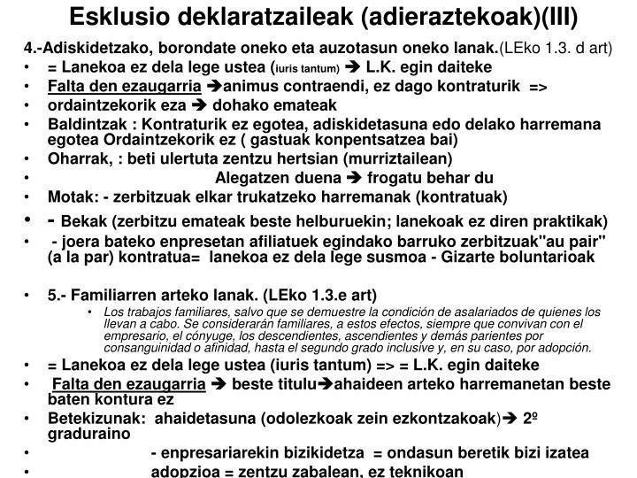 Esklusio deklaratzaileak (adieraztekoak)(III)