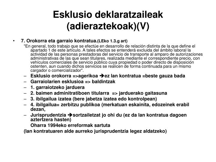 Esklusio deklaratzaileak (adieraztekoak)(V)