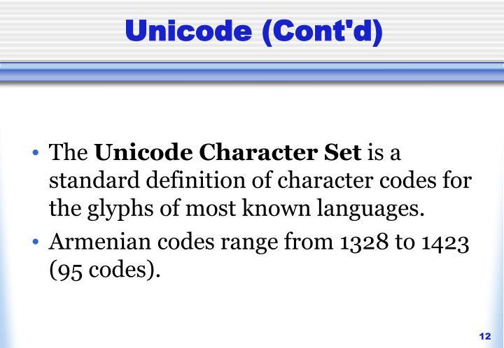 Unicode (Cont'd)