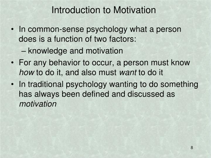 Introduction to Motivation