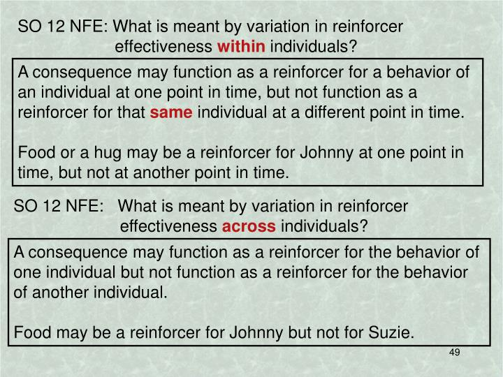 SO 12 NFE: What is meant by variation in reinforcer