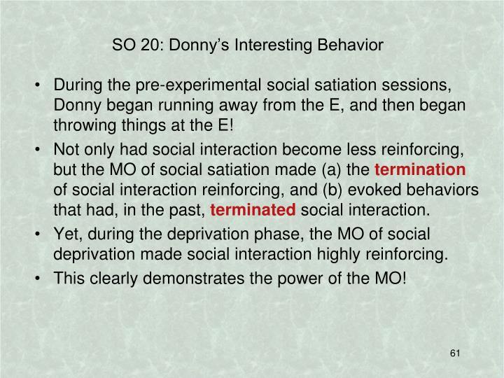 SO 20: Donny's Interesting Behavior