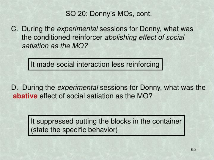 SO 20: Donny's MOs, cont.