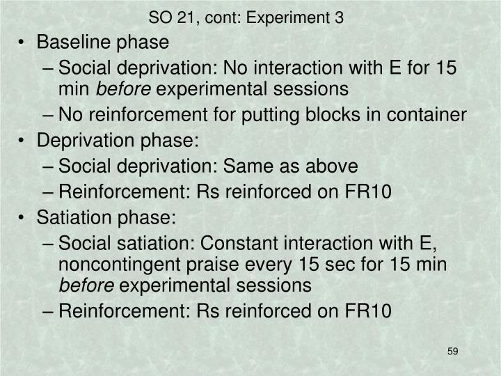 SO 21, cont: Experiment 3
