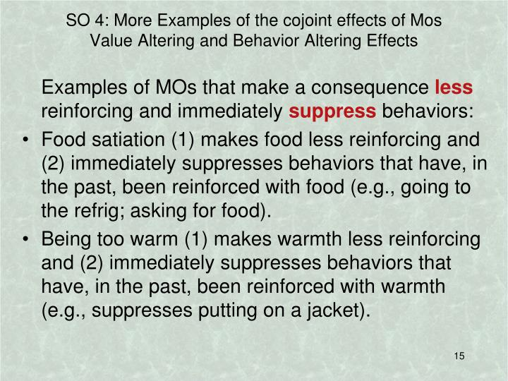 SO 4: More Examples of the cojoint effects of Mos