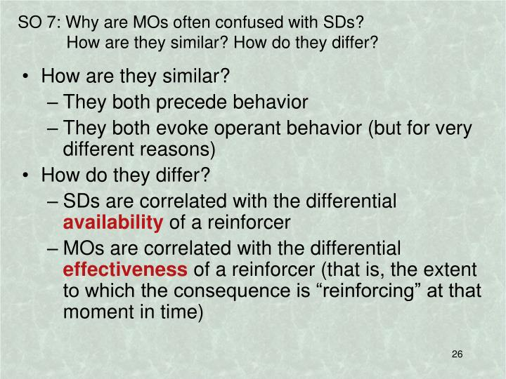 SO 7: Why are MOs often confused with SDs?