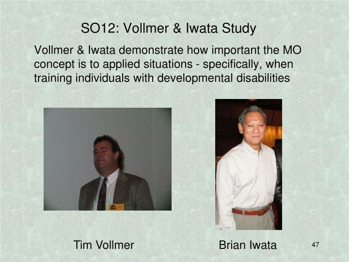 SO12: Vollmer & Iwata Study