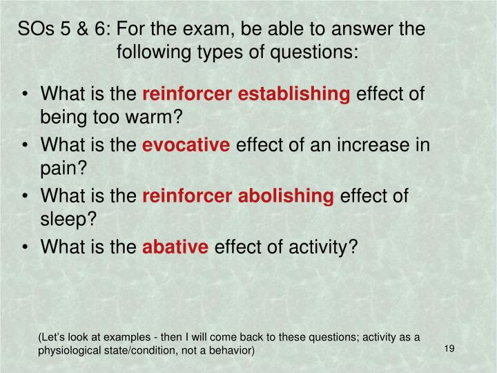 SOs 5 & 6: For the exam, be able to answer the following types of questions: