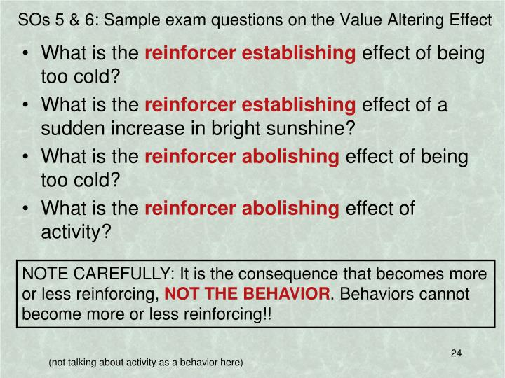 SOs 5 & 6: Sample exam questions on the Value Altering Effect